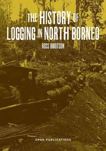 The Logging History of North Borneo